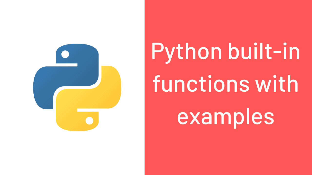 Python built-in functions with examples