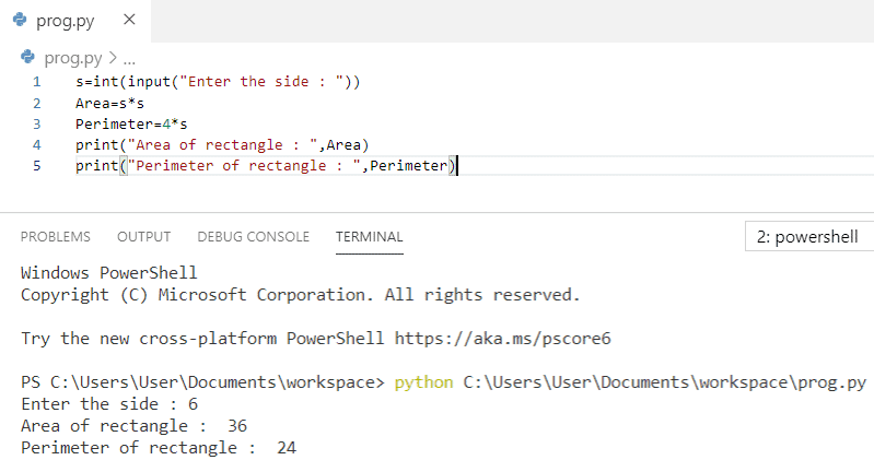 Python program to find area and perimeter of a square