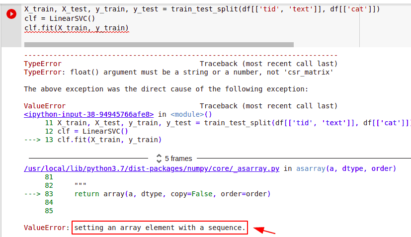 Valueerror Setting An Array Element with a Sequence in binary text classification