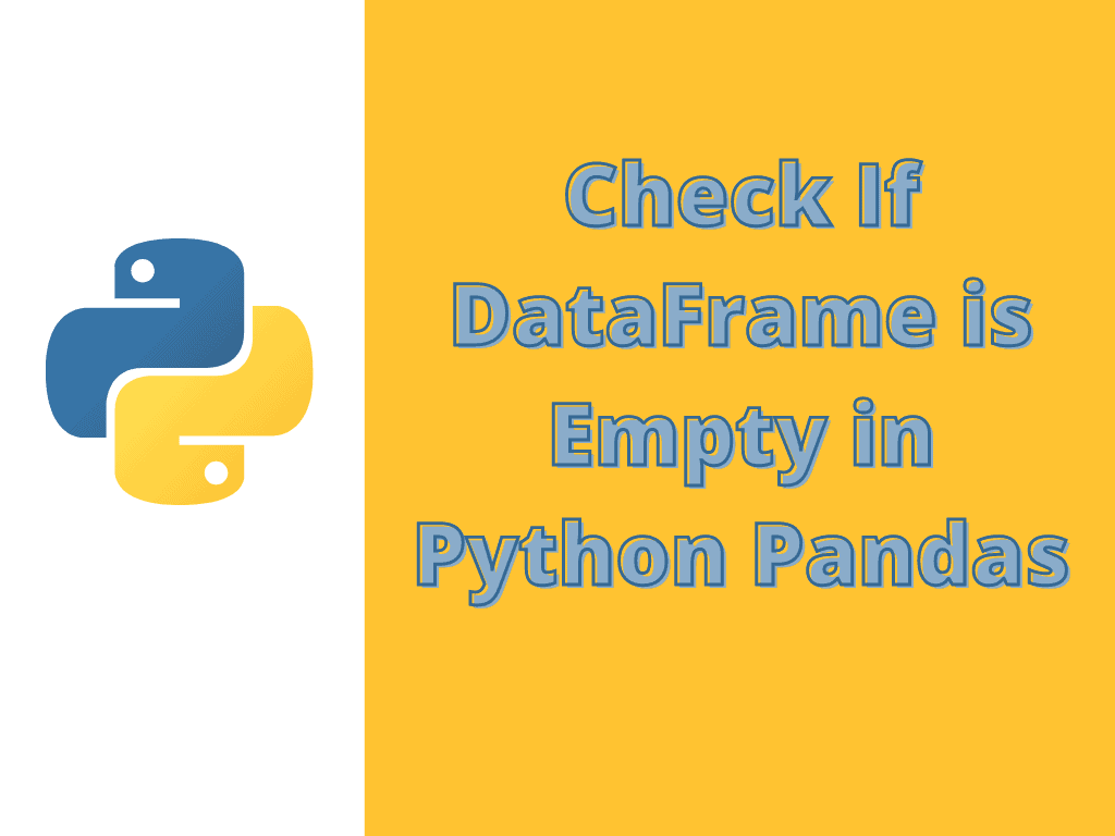 Check If DataFrame is Empty in Python Pandas
