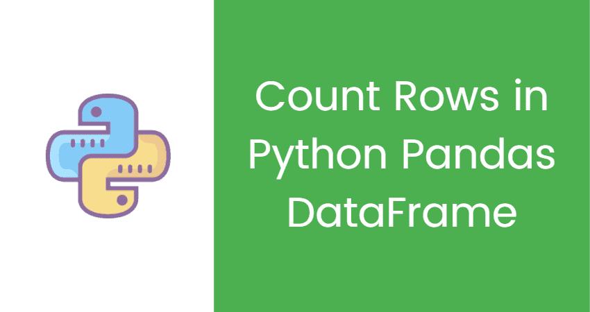 Count Rows in Python Pandas DataFrame