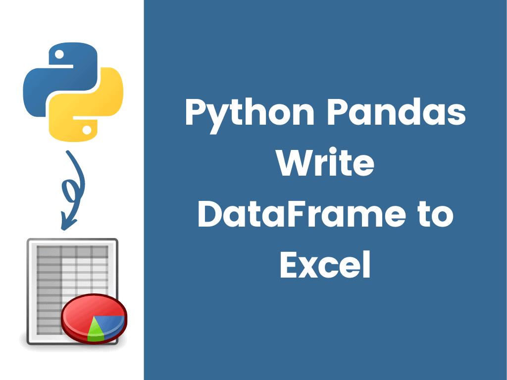 Python Pandas Write DataFrame to Excel